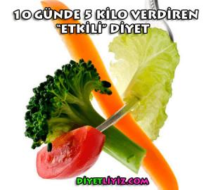 10 günde 5 kilo verdiren diyet