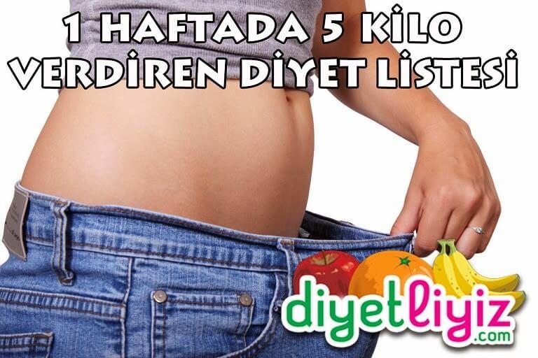 haftada 5 kilo verdiren diyet listesi